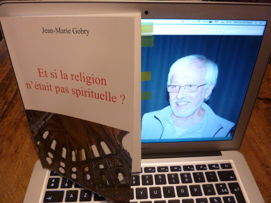 Et si la religion n'était pas spirituelle ? Au gré de découvertes surprenantes, Jean-Marie Gobry s'adresse aux athées comme aux croyants